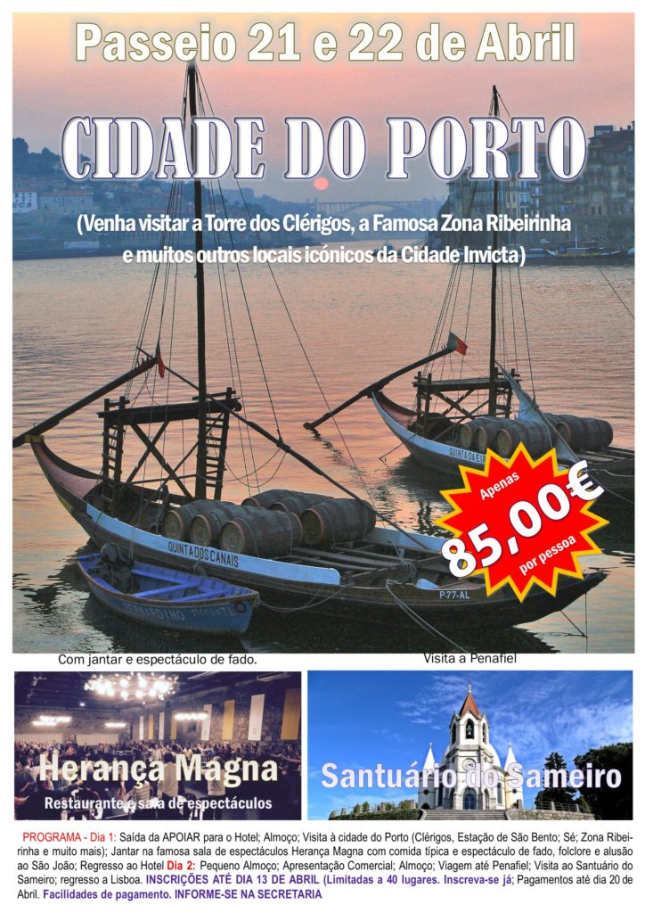 Passeio ao Porto e Penafiel - 21 e 22 de Abril